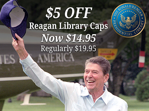 $5.00 OFF Reagan Library Caps Now $14.95 - Regularly $19.95